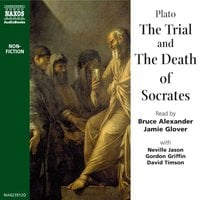 The Trial and Death of Socrates - Plato