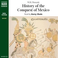History of the Conquest of Mexico - W.H. Prescott