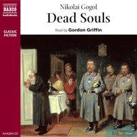 Dead Souls - Nicolai Gogol
