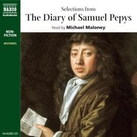 Selections from The Diary of Samuel Pepys - Samuel Pepys