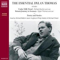 Dylan Thomas - Dylan Thomas
