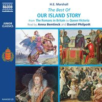 The Best Of Our Island Story - H.E. Marshall