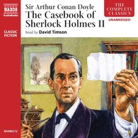 The Casebook of Sherlock Holmes – Volume II - Sir Arthur Conan Doyle