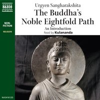 The Buddha's Noble Eightfold Path - Urgyen Sangharakshita