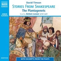 Stories from Shakespeare – The Plantagenets - David Timson