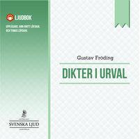 Dikter i Urval - Gustav Fröding