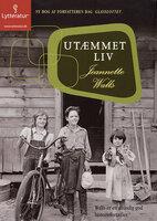 Utæmmet liv - Jeannette Walls, Jeanette Walls
