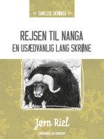 Rejsen til Nanga - en usædvanlig lang skrøne - Jørn Riel