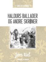 Haldurs ballader og andre skrøner - Jørn Riel