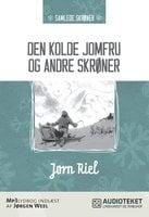 Den kolde jomfru og andre skrøner - Jørn Riel