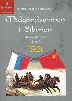 Midgårdsormen i Sibirien - Thorkild Sandbeck