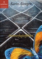 Sommerfugleeffekten - Karin Alvtegen