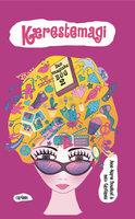 Den magiske bog 2: Kærestemagi - Inez Gavilanes, Anne-Marie Donslund