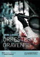 Orkestergraven - Unni Lindell