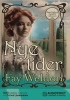 Nye tider - Fay Weldon