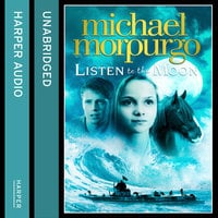 Listen to the Moon - Michael Morpurgo