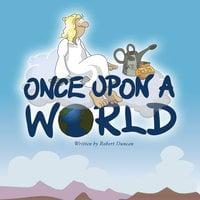 Once Upon a World - Robert Duncan