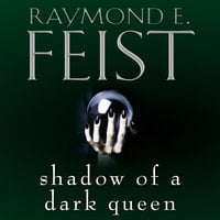 Shadow of a Dark Queen - Raymond E. Feist