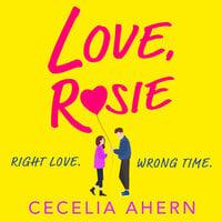 Love, Rosie (Where Rainbows End) - Cecelia Ahern