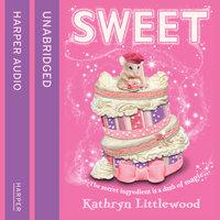 Sweet - Kathryn Littlewood