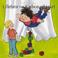 Lillebror og Karlson på taket - Astrid Lindgren
