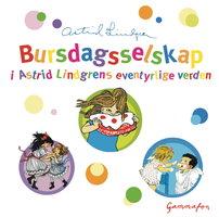 Bursdagsselskap i Astrid Lindgrens eventyrlige verden - Astrid Lindgren