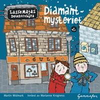 LasseMaja - Diamantmysteriet - Martin Widmark