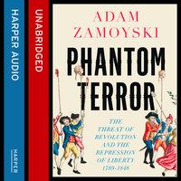 Phantom Terror - Adam Zamoyski