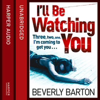 I'll Be Watching You - Beverly Barton