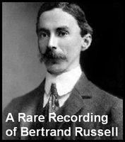 A Rare Recording of Bertrand Russell - Bertrand Russell