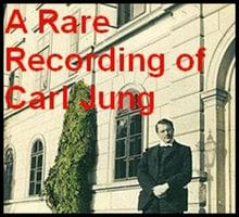 A Rare Recording of Carl Jung - Carl Jung