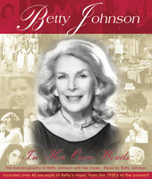 In Her Own Words - Betty Johnson