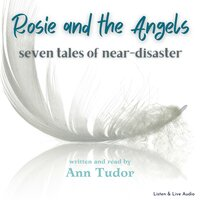 Rosie And The Angels - Ann Tudor