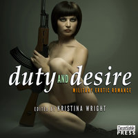 Duty and Desire - Kristina Wright