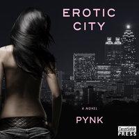Erotic City - Pynk