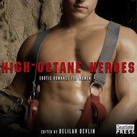 High-Octane Heroes - Delilah Devlin