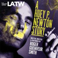 A Huey P. Newton Story - Roger Guenveur Smith