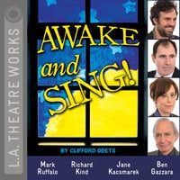 Awake and Sing! - Clifford Odets