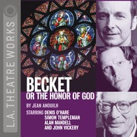 Becket, or The Honor of God - Jean Anouilh