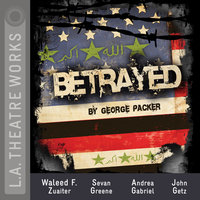 Betrayed - George Packer