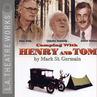 Camping With Henry & Tom - Mark St. Germain