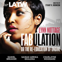 Fabulation - Lynn Nottage