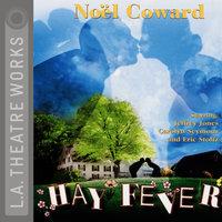 Hay Fever - Noel Coward