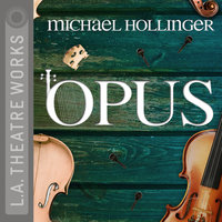Opus - Michael Hollinger