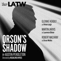 Orson's Shadow - Austin Pendleton