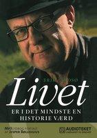 Livet er i det mindste en historie værd - Erik Lindsø