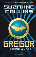 Gregor 1 - Gregor i Underlandet - Suzanne Collins