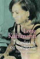 I medgang og medgang - Lone Kühlmann