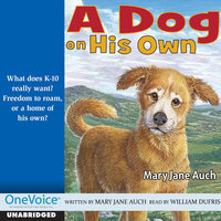 A Dog on His Own - William Dufris