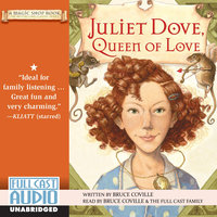 Queen of Love: Juliet Dove - Bruce Coville